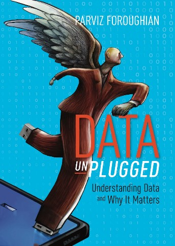 Data Unplugged: Understanding data and why it matters