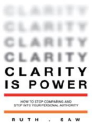 Clarity Is Power:How to Stop Comparing and Step into Your Personal Authority