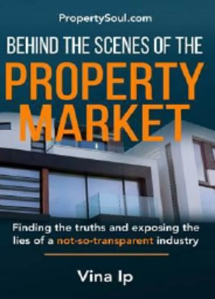 Behind The Scenes Of The Property Market:Finding the Truths and Exposing the Lies of a Not-So-Transparent Industry
