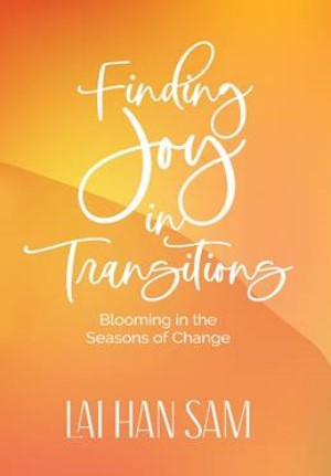 Finding Joy In Transitions