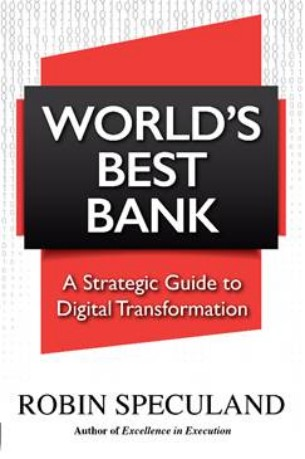 World's Best Bank:Guide to Digital Transformation
